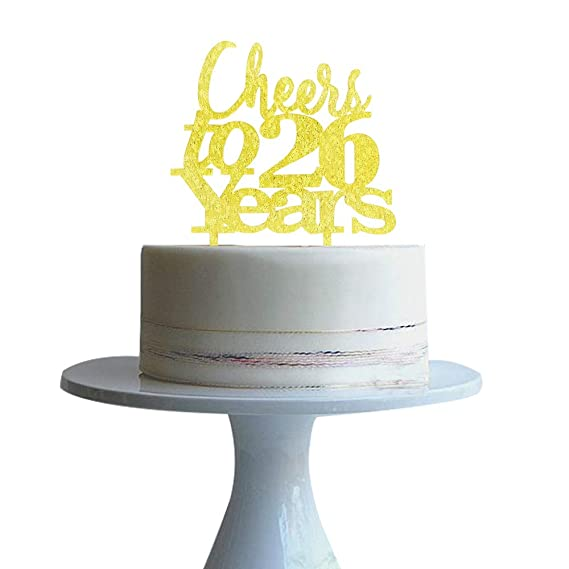 Cheers To 26 Years Cake Topper For 26th Years Love Wedding