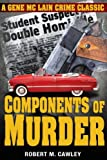 Front cover for the book Components of Murder by Robert M. Cawley