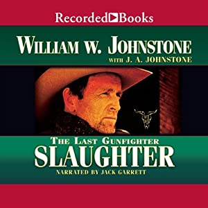 Slaughter: The Last Gunfighter Audiobook
