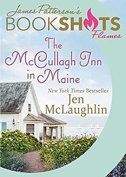 The McCullagh Inn in Maine (BookShots Flames) by [McLaughlin, Jen]