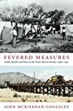 Fevered Measures 1st Edition