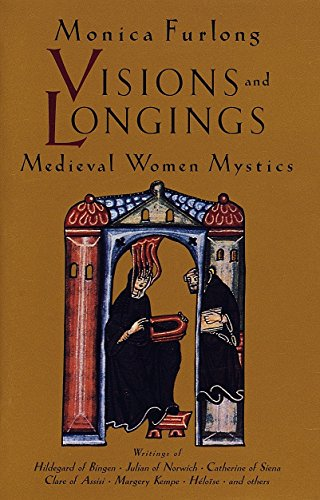 Top 1 visions and longings medieval women mystics