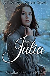 A Song for Julia (Thompson Sisters Book 1)