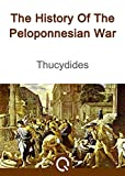 The History Of The Peloponnesian War: FREE The Iliad Of Homer, Illustrated [Quora Media] (100 Greatest Novels of All Time Book 57)
