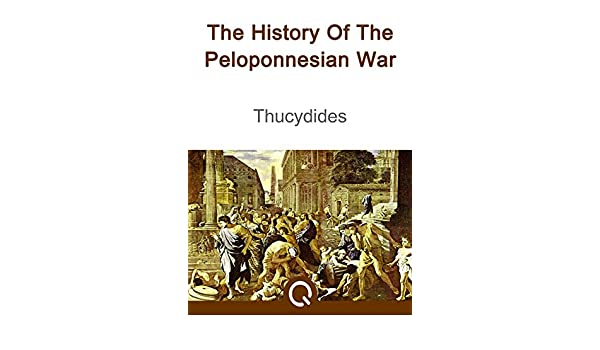 The History Of The Peloponnesian War: FREE The Iliad Of Homer, Illustrated [ Quora Media] (100 Greatest Novels of All Time Book 57) (English Edition) eBook: ...