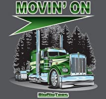 Big Rig Tees Movin On T-Shirt X-Large