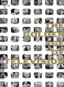 The Golden Age of Television (The Criterion Collection)