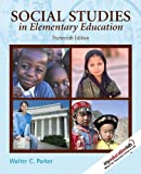 Social Studies in Elementary Education (13th Edition)