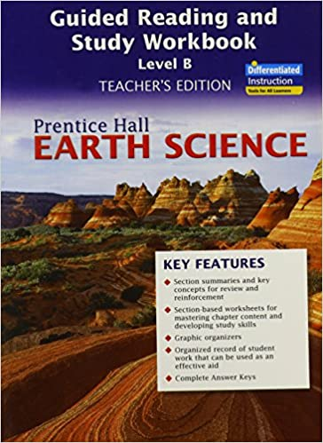 Earth Science Guided Reading And Study Workbook Level B