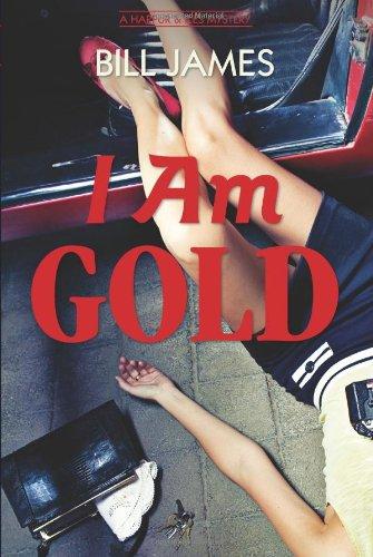I Am Gold  A Harpur   Iles Mystery  Vol  Book 27    Harpur   Iles Mysteries