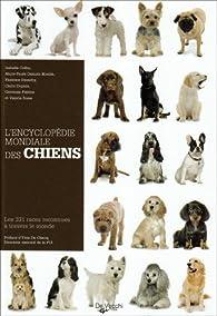 L'Encyclopédie mondiale des chiens : Les 331 races reconnues à travers le monde par Isabelle Collin