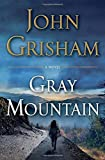 Book cover from Gray Mountain: A Novel by John Grisham