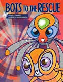 Bots to the Rescue, Mark Tomassoni, 0989030334