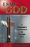 I Saw God-- in the Midst of Tragedy, Bob Johnson, 0977843912