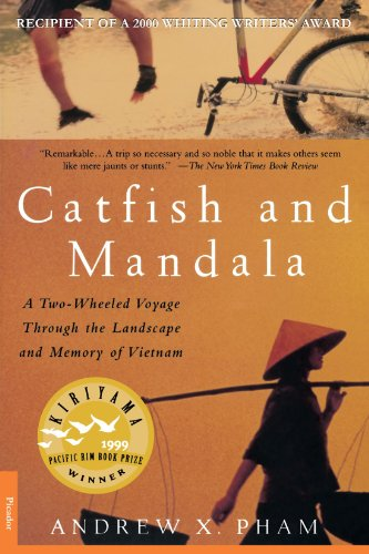 Catfish and Mandala: A Two-Wheeled Voyage Through the Landscape and Memory of Vietnam ()