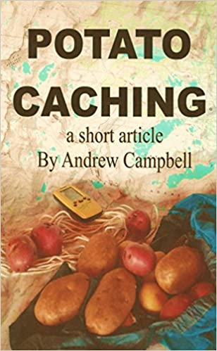 Download Potato Caching [article] updated 9/13/2015: Have a hidden source of fresh food PDF, azw (Kindle), ePub