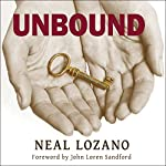 Unbound: A Practical Guide to Deliverance | Neal Lozano