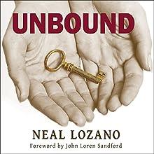 Unbound: A Practical Guide to Deliverance | Livre audio Auteur(s) : Neal Lozano Narrateur(s) : Todd McLaren