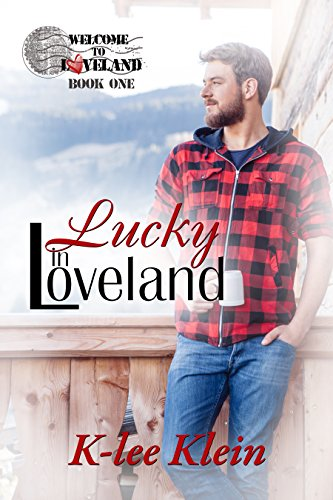 - Lucky in Loveland (Welcome to Loveland Book 1)
