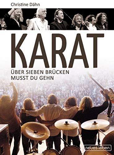 Karat über Sieben Brücken Musst Du Gehn Dähn Christine 9783355017688 Amazon Com Books