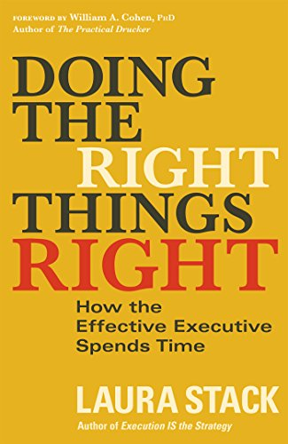 Doing the Right Things Right: How the Effective Executive Spends Time (Best Cloud Word Processor)