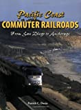 img - for Pacific Coast Commuter Railroads: From San Diego to Anchorage book / textbook / text book
