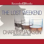 The Lost Weekend   Charles Jackson