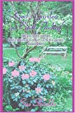 God's Garden on Earth Today!, Susan Shields, 0595301401