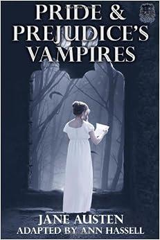 Book Pride and Prejudice's Vampires: Vampire Adaptation for Jane Austen's Pride and Prejudice Regency Historical Romance/Satire