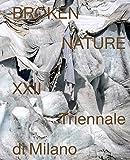 : Broken Nature: Design Takes on Human Survival