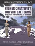 Higher Creativity for Virtual Teams, Teresa Torres-Coronas, 1599041294