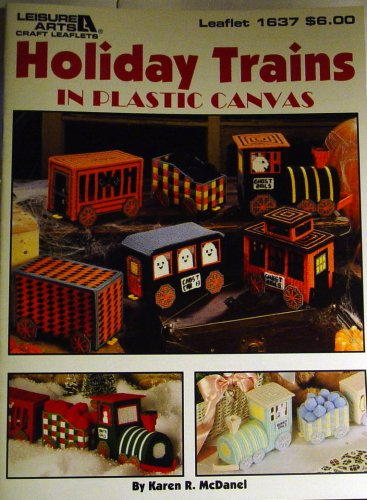 Holiday Trains in Plastic Canvas (Leisure Arts #1637)