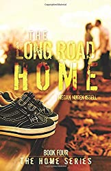 The Long Road Home (The Home Series: Book Four)