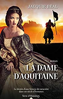 La dame d'Aquitaine, Béal, Jacquie
