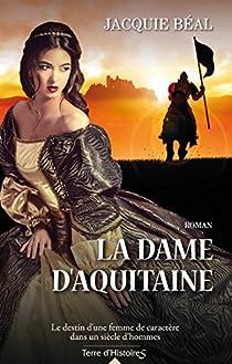 La dame d'Aquitaine par Béal