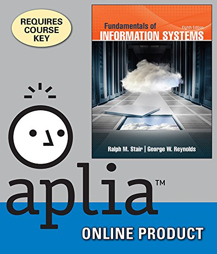 aplia-for-stair-reynolds-fundamentals-of-information-systems-8th-edition