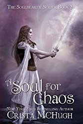 A Soul For Chaos (The Soulbearer Trilogy Book 2)
