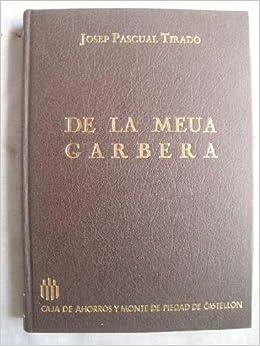 Imagenes y paisajes de una tierra mediterranea: Amazon.es: Jose Sancho Comins - Emilio Chuvieco Salinero, CAJA DE AHORROS Y MONTE DE PIEDAD DE CASTELLON: ...