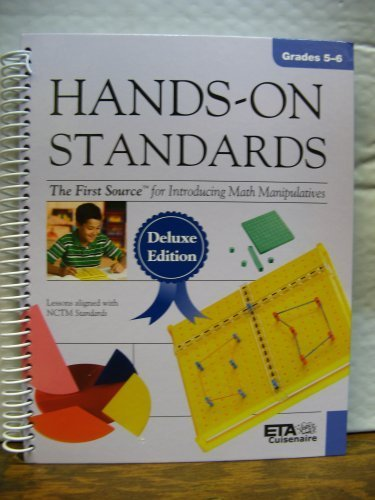 Hands-on Standards Deluxe Edition: First Source for Introducing Math Manipulatives, Grades 5-6 ebook