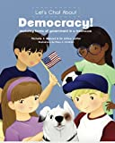 img - for Let's Chat About Democracy: exploring forms of government in a treehouse book / textbook / text book