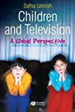 Children and Television - A Global Perspective