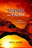 img - for Science and Faith: A New Introduction book / textbook / text book