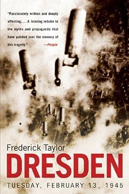 Dresden: Tuesday, February 13, 1945