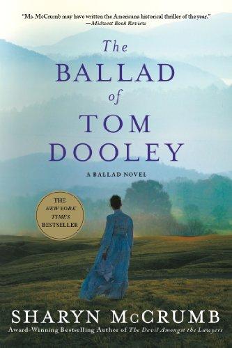 The Ballad Of Tom Dooley: A Ballad Novel (Ballad Novels)