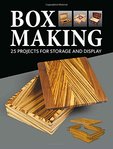 Box Making  25 Projects For Storage And Display