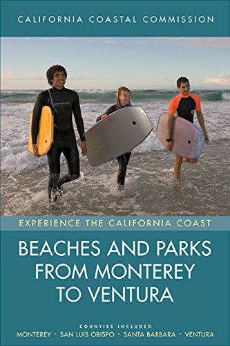 Beaches and Parks from Monterey to Ventura: Counties Included: Monterey, San Luis Obispo, Santa Barbara, Ventura (Experience the California - Stores San Luis In Obispo Ca