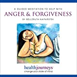 A Guided Meditation to Help with Anger and Forgiveness- Guided Imagery to Release Anger and Resentment, Promote Feelings of Compassion for Self and Others, Embrace the Liberation of Forgiveness