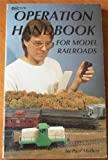Operation Handbook for Model Railroads, Paul Mallery, 0911868747