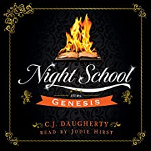 Night School: Genesis: Cimmeria Academy YA Thrillers, Book 1 Audiobook by CJ Daugherty Narrated by Jodie Hirst