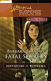 Fatal Secrets, Barbara Phinney, 0373674147